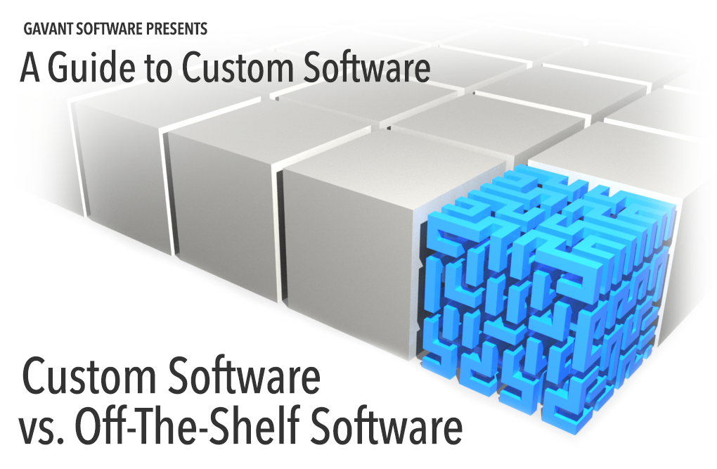 Custom Software vs. Off-The-Shelf Software
